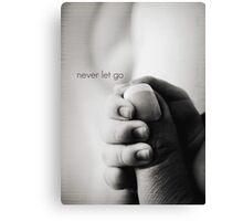 never let go Canvas Print