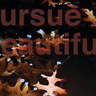 Pursue Beautiful 4 by Michelle Side