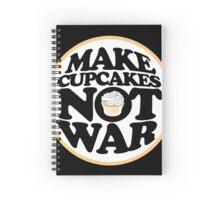 Make cupcakes not war Spiral Notebook