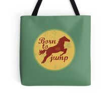 Born to jump Tote Bag