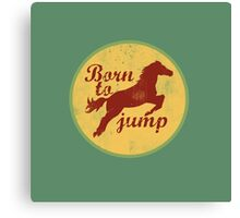 Born to jump Canvas Print