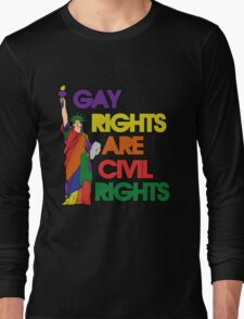 Gay rights are civil rights Long Sleeve T-Shirt
