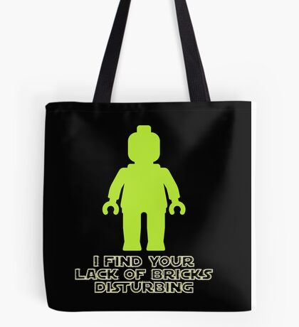"""I Find Your Lack of Bricks Disturbing"" by Customize My Minifig Tote Bag"