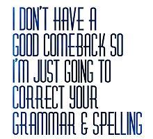 Grammar nazi by Teresaboardy