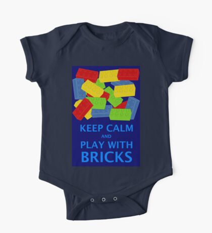 KEEP CALM AND PLAY WITH BRICKS One Piece - Short Sleeve