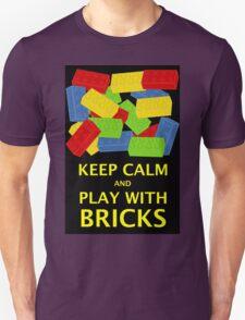 KEEP CALM AND PLAY WITH BRICKS Unisex T-Shirt