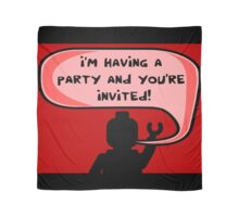 I'M HAVING A PARTY AND YOU'RE INVITED Scarf