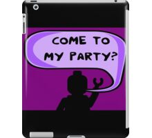"""""""COME TO MY PARTY?"""" Invitation iPad Case/Skin"""