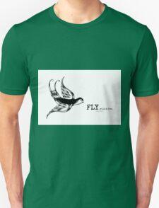 fly....wild and free~ Unisex T-Shirt