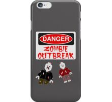 DANGER ZOMBIE OUTBREAK iPhone Case/Skin