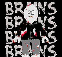 BRAINS BRAINS BRAINS BRAINS BRAINS by Customize My Minifig