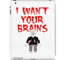 I WANT YOUR BRAINS ZOMBIE MINIFIG iPad Case/Skin