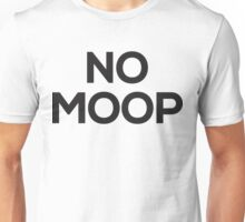 NO MOOP- Burning Man Unisex T-Shirt