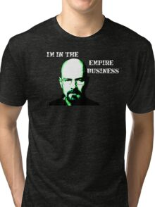I'm in the Empire Business Tri-blend T-Shirt