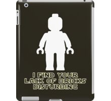 """I Find Your Lack of Bricks Disturbing"" by Customize My Minifig iPad Case/Skin"