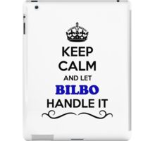 Keep Calm and Let BILBO Handle it iPad Case/Skin
