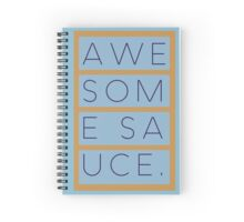 Awesome Sauce. Spiral Notebook