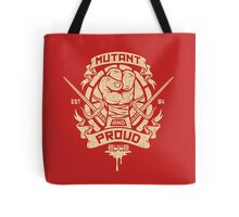 Mutant and Proud! (Raph) Tote Bag