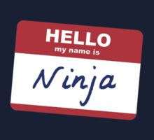 Hi, my name is Ninja T-Shirt