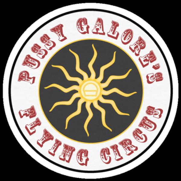 Pussy Galore's Flying Circus by Matt Simner