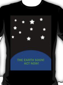 THE EARTH SOON T-Shirt