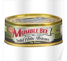 Mumble Bee Tuna Poster