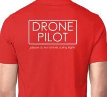 Drone Pilot - professional  Unisex T-Shirt