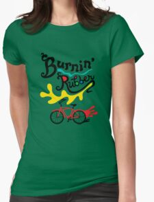 Burnin' Rubber  Womens Fitted T-Shirt