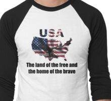 USA : The Land of The Free and The Home of The Brave Men's Baseball ¾ T-Shirt