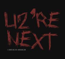 U2'RE NEXT by Andrés Abel