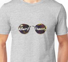 Almost Famous Unisex T-Shirt