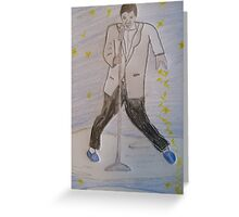 Don't Be Lonesome Tonight (I'm Still Here) Greeting Card