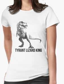 Tyrant Lizard King Womens Fitted T-Shirt