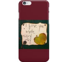 I love you more iPhone Case/Skin