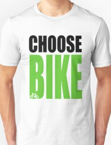 CHOOSE BIKE T-Shirt