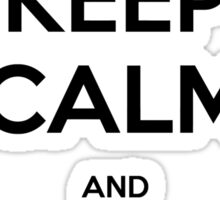 Destiny Keep Calm and Gjallarhorn Sticker