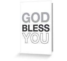 God Bless You (b) Greeting Card