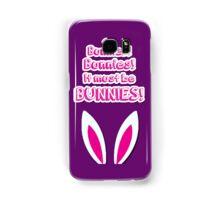 It must be bunnies! Samsung Galaxy Case/Skin