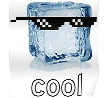 Ice Cube Cool Poster