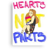 Hearts Not Parts Canvas Print