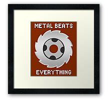 Metal Beats Everything Framed Print