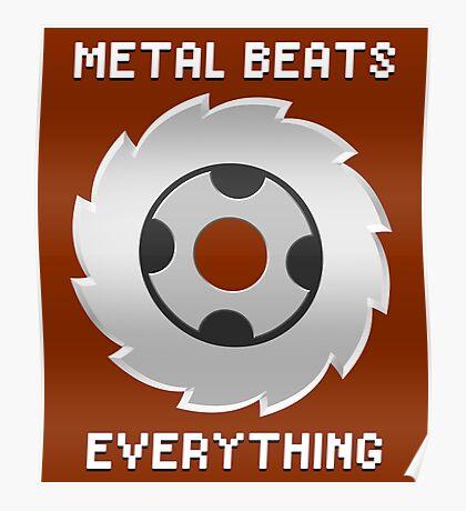 Metal Beats Everything Poster