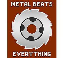 Metal Beats Everything Photographic Print