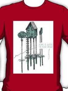 House, Home T-Shirt