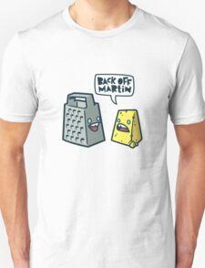 Back Off Martin! T-Shirt