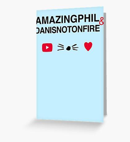 Amazingphil & Danisnotonfire Greeting Card