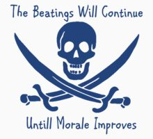 The Beatings Will Continue Until Morale Improves by GigaBoom2