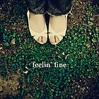 Feelin' Fine by Lala  Mártin