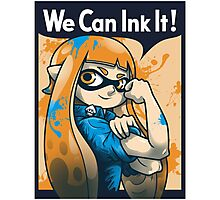 We Can Ink It! Photographic Print