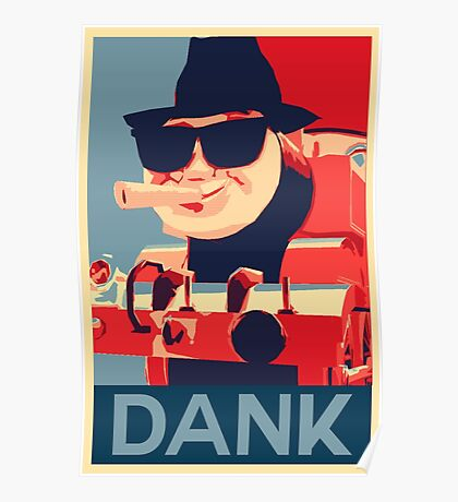 Thomas the Dank Engine Poster